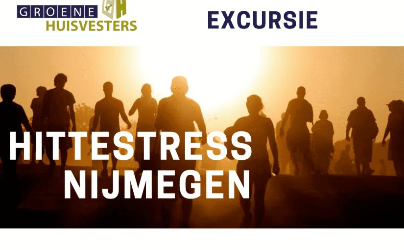 Excursie Hittestress naar Nijmegen geslaagd!